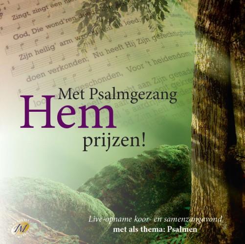 Met Psalmgezang Hem prijzen!